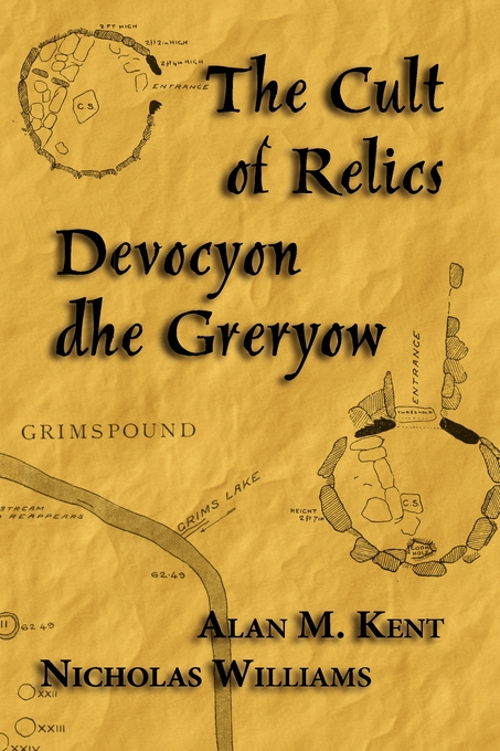 The Cult of Relics: Devocyon dhe Greryow