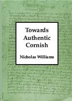Towards Authentic Cornish
